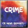 CR News Reports© - Crime
