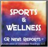 CR News Reports© - Sports & Wellness