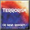 CR News Reports© - Terrorism