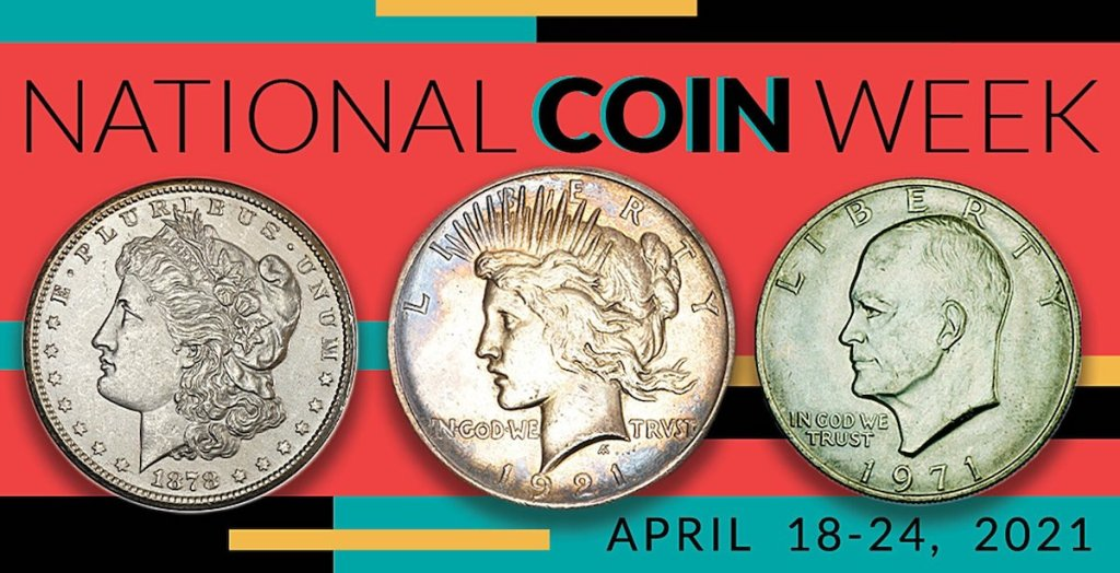 National Coin Week 2021