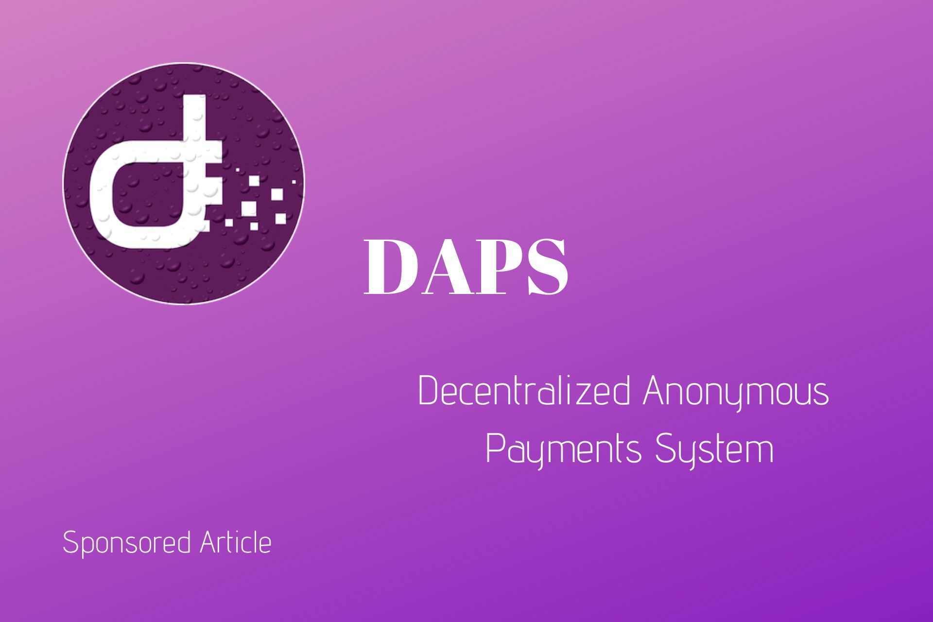 DAPS Coin: Redefining Privacy In Blockchain-based Transactions With a Hybrid Consensus Model