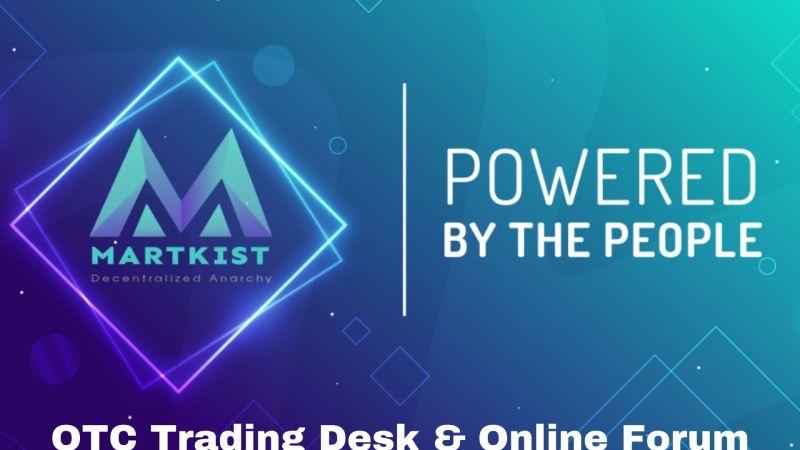 Decentralized Marketplace Martkist to Unveil OTC Trading Desk and Online Forum