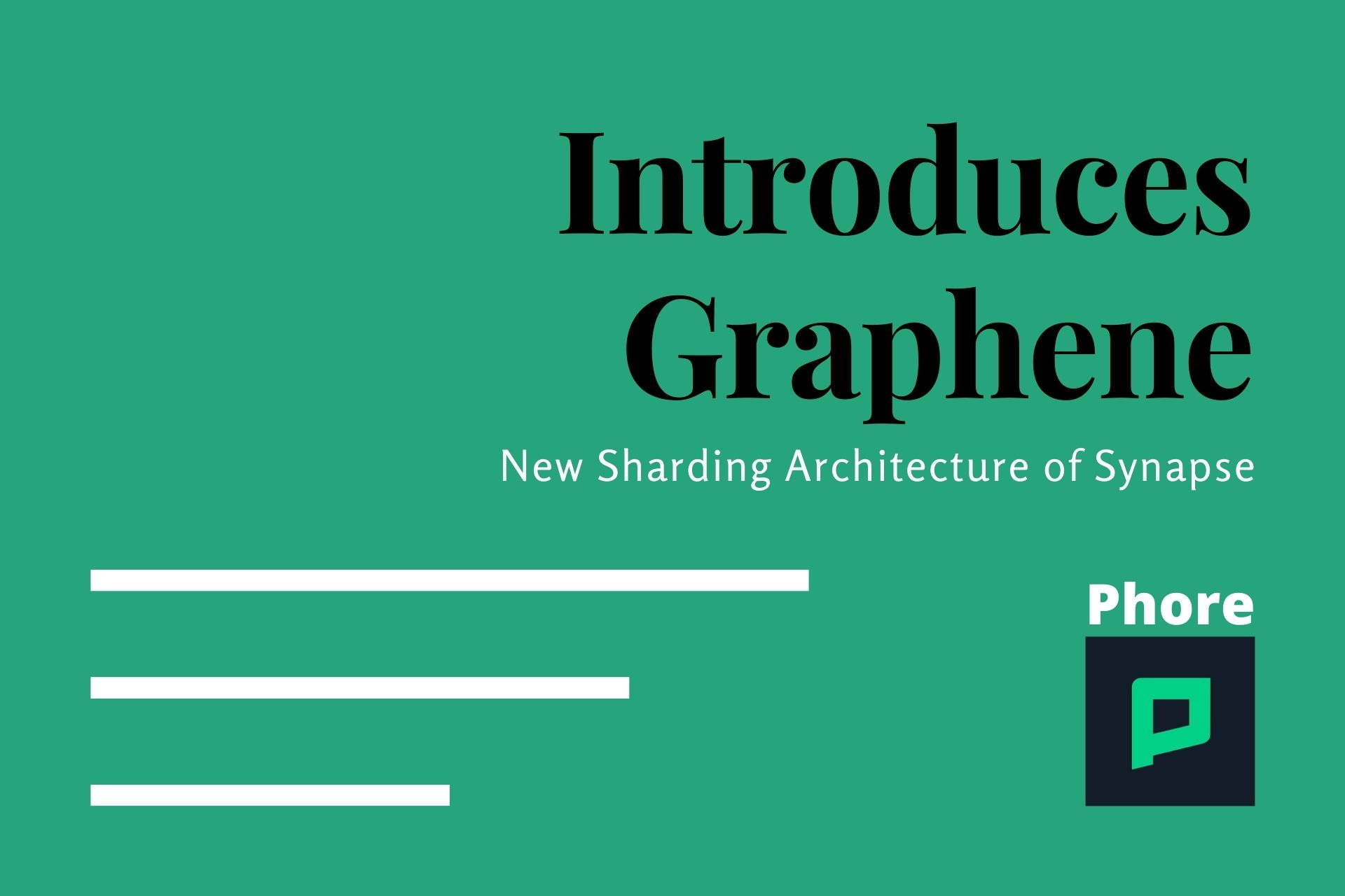 Phore Blockchain Introduces Graphene to Its Sharding-based Synapse Update