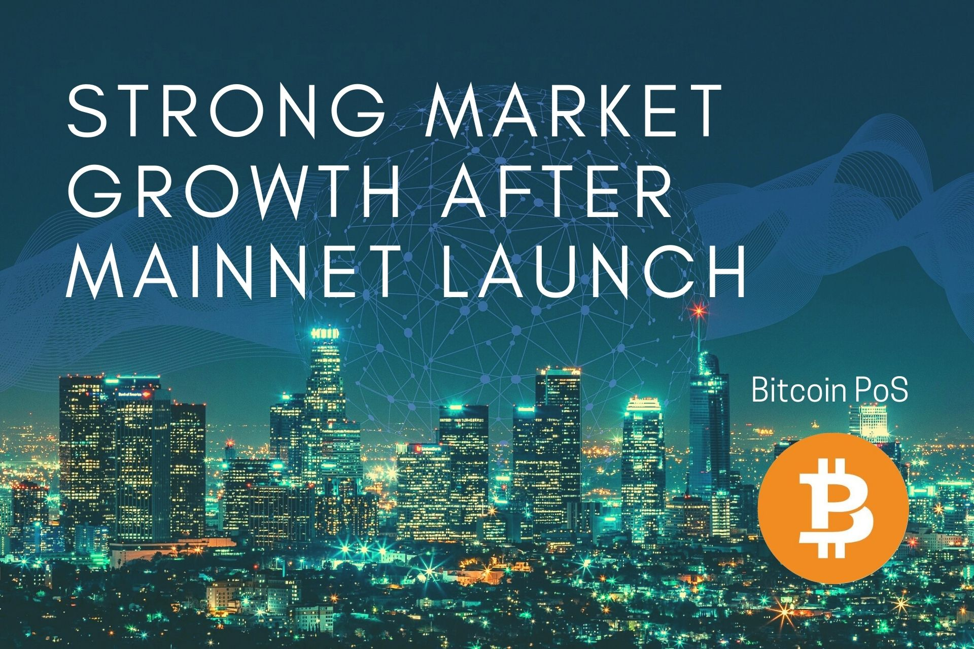 Bitcoin PoS – Registering Strong Market Growth After Mainnet Launch And Introducing New Updates