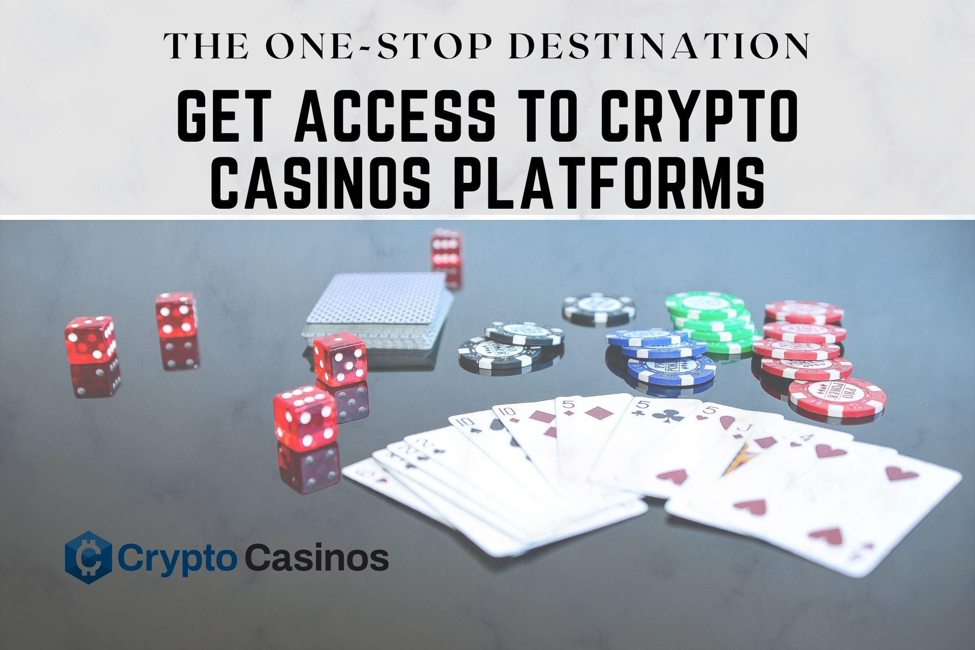 CryptoCasinos – The One-Stop Destination to Get Access to Some Of The Best Crypto Platforms In The World