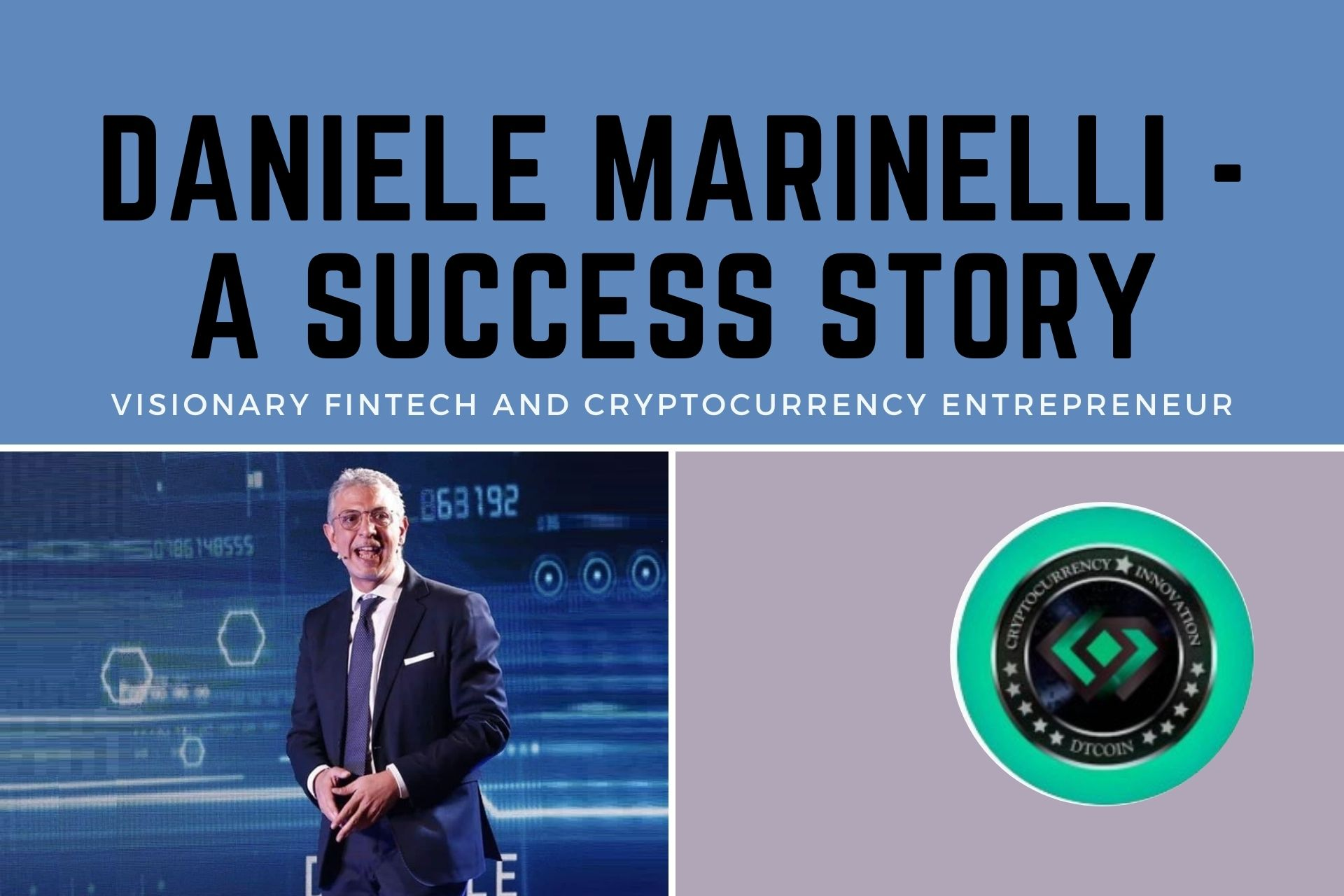 Daniele Marinelli – A Success Story Of A Visionary Fintech And Cryptocurrency Entrepreneur