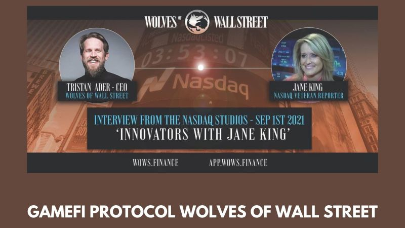 GAMEFI Protocol Wolves of Wall Street – Presented by CEO Tristan Ader at Jane King NASDAQ Show