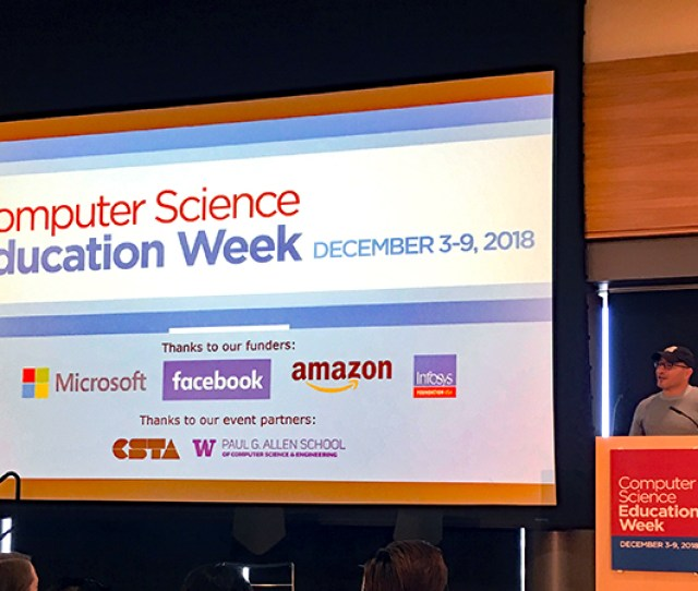 Allen School Kicks Off Computer Science Education Week With Code Org And The Computer Science Teachers Association