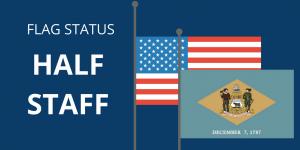 Delaware Flag Status - half staff