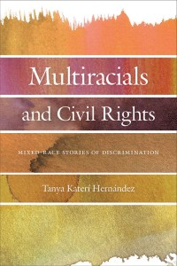 Book cover of Multiracials and Civil Rights