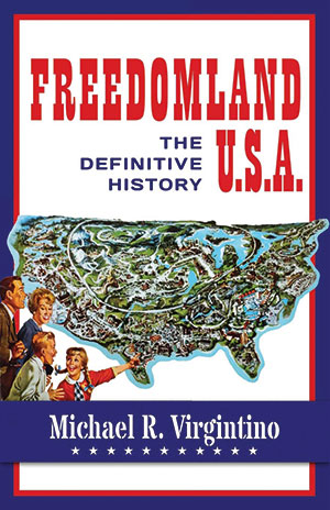 Cover image of the book Freedomland U.S.A.: The Definitive History, by Fordham graduate Michael Virgintino