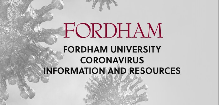 FORDHAM Fordham University coronavirus information and resources.