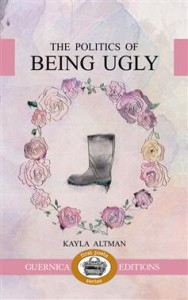 The Politics of Being Ugly