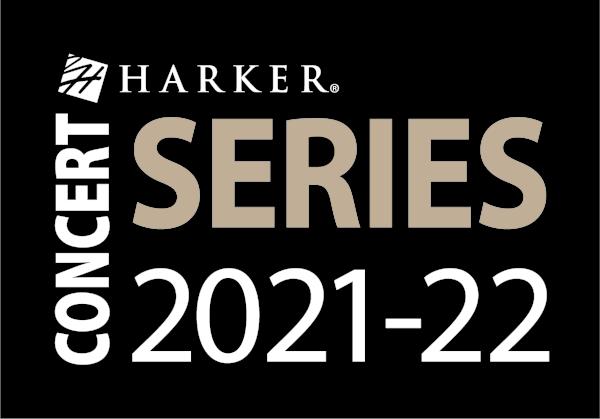 Harker Concert Series 2021-22 season performers announced