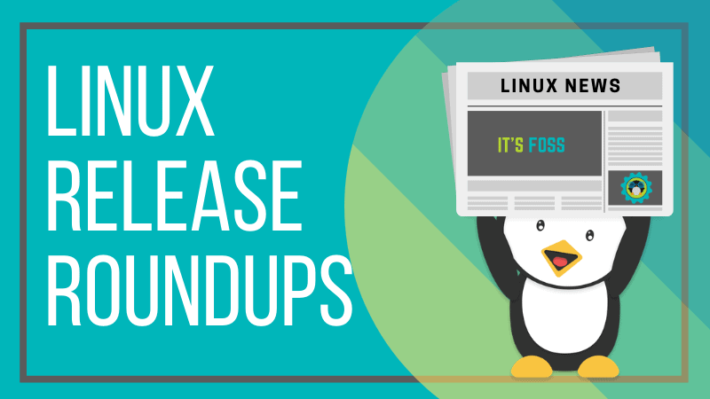 Linux Release Roundup #21.13: GNOME 40, Manjaro 21.0, Fedora 34 and More New Releases - It's FOSS News