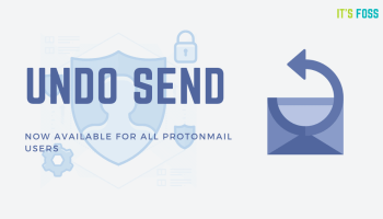 ProtonMail undo send option