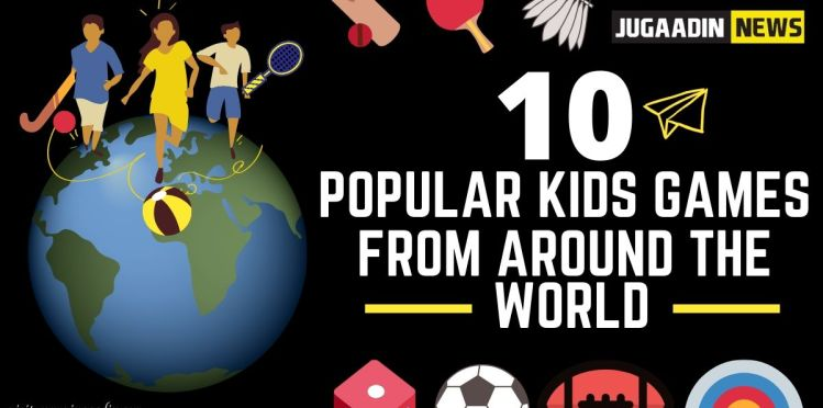 10 Games For kids from Around The World