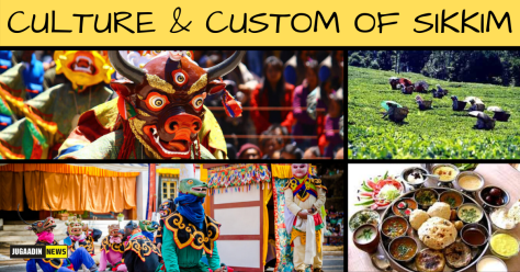 Culture of Sikkim | Custom, Tradition and Lifestyle | Jugaadin News