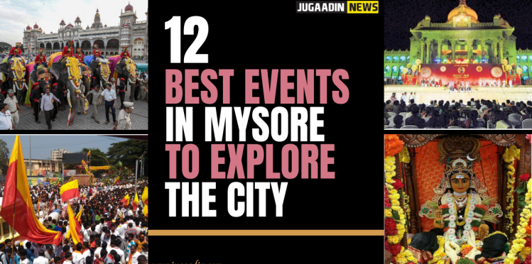 events to see in Mysore