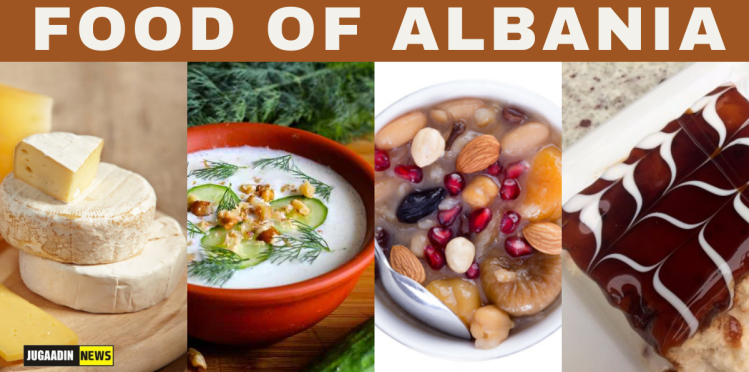 FAMOUS FOOD OF ALBANIA: DISHES OF ALBANIA
