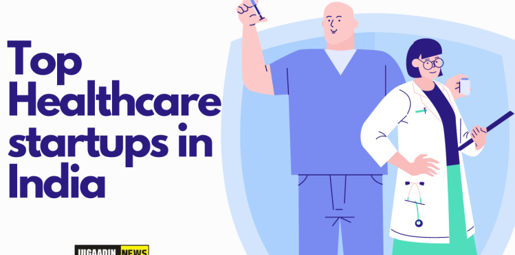 Top Healthcare startups in India