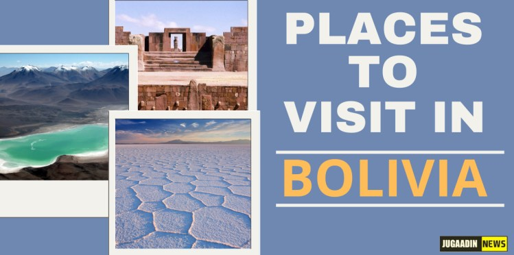 places to visit in Bolivia