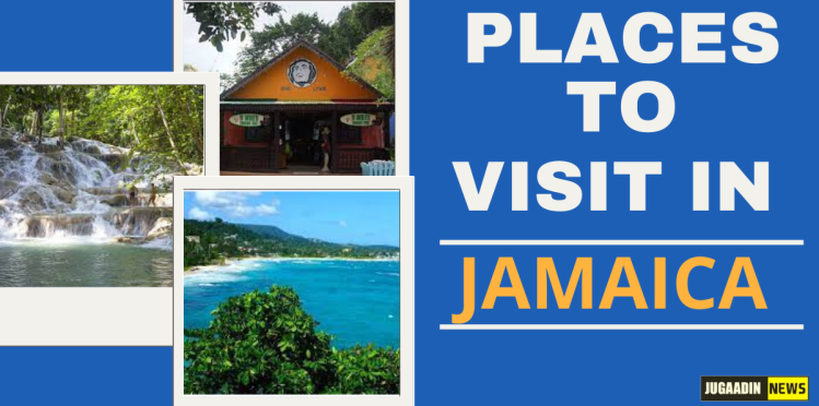 places to visit in Jamaica