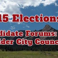 Boulder City Council Candidate Forums