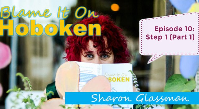Blame It On Hoboken Episode 10