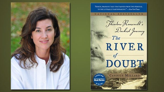 """The River of Doubt"" by Candace Millard"
