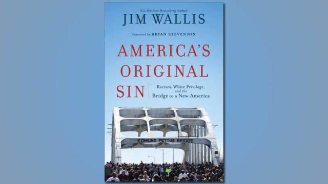 Jim Wallis - America's Original Sin
