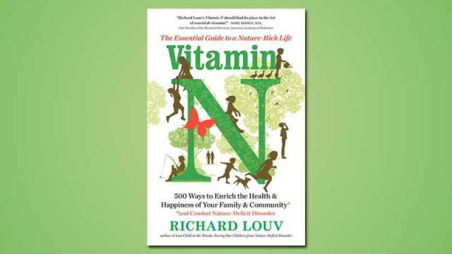 Richard Louv Vitamin N