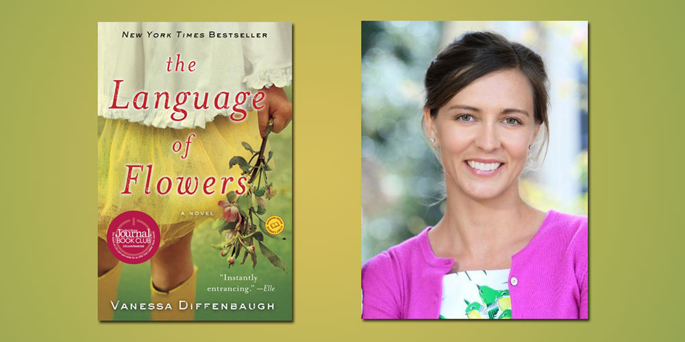 """Booktalk: Vanessa Diffenbaugh and """"The Language of Flowers"""""""