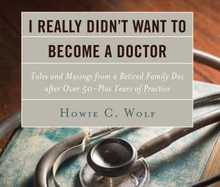 Dr. Howie Wolf – 5 Decades as a Family Doctor in Boulder County