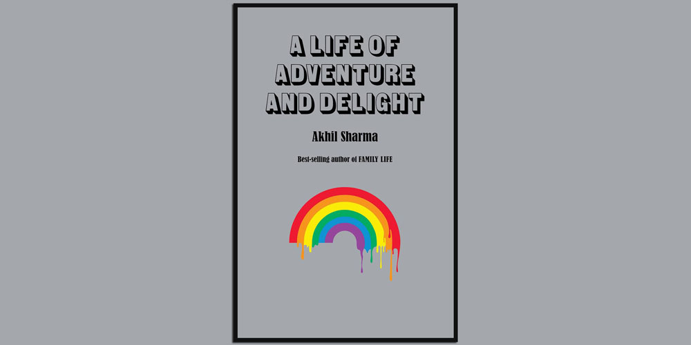 Akhil Sharma Life of Adventure