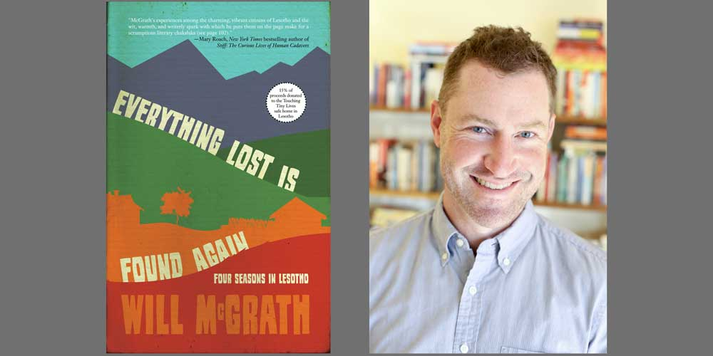 "Booktalk: Will McGrath's ""Everything Lost is Found Again"""