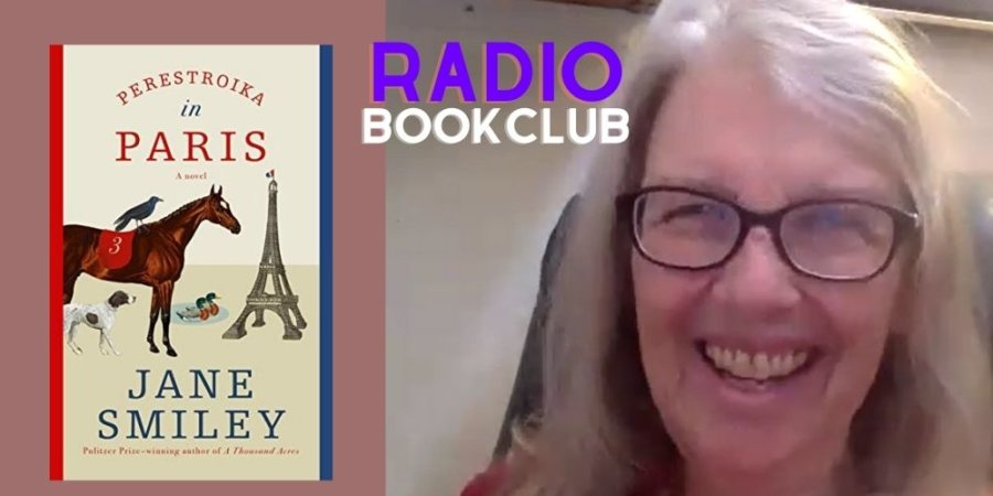 Radio Bookclub:  Perestroika In Paris – Jane Smiley