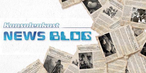 Konsolenkost – Unser News Blog!
