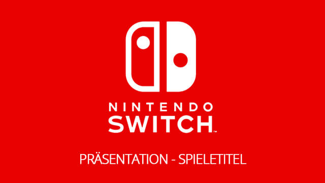 Nintendo Switch Präsentation – Spieletitel!