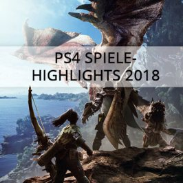 PS4 Spiele-Highlights 2018