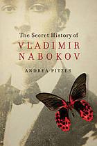 Secret History of Vladimir Nabokov book cover