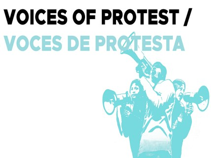 Voices of Protest/Voces de Protesta