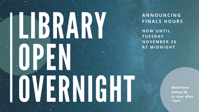 Announcing Finals Hours: John T. Richardson Library open overnight now until Tuesday November 26 at midnight.