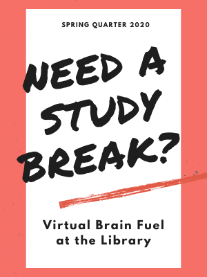 Need a Study Break? Virtual Brain Fuel at the Library