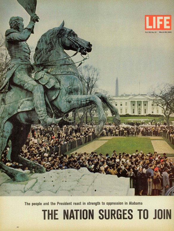 Cover photo from Life Magazine of a rally for voting rights across from the White House at the foot of a monument to slave-holding president Andrew Jackson