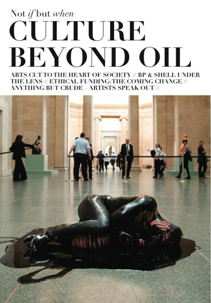 Not If But When: Culture Beyond Oil. Photograph by Amy Scaife.