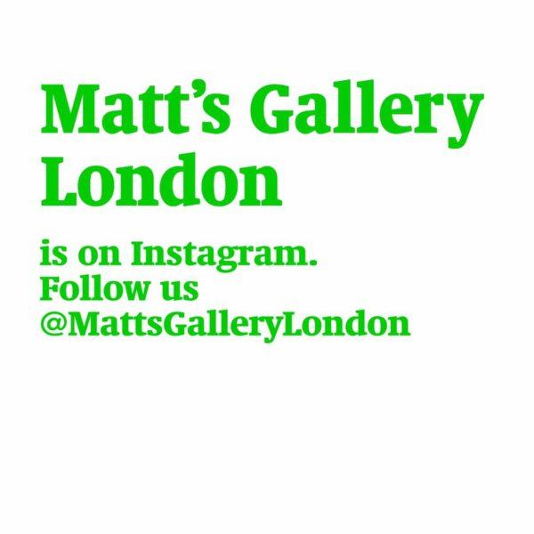 @MattsGalleryLondon