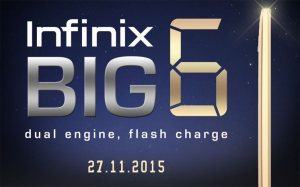 Infinix Big 6 Teaser reveals November 27 for launch of new Smartphone