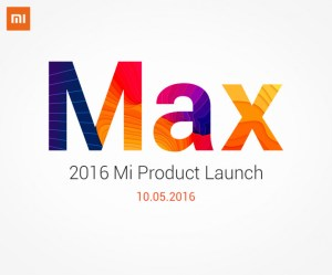 Xiaomi Mi Max 6.4 inch Phablet launch date announced
