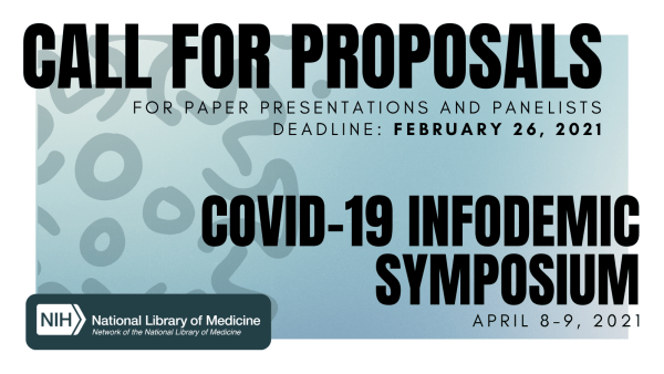 Graphic advertising symposium call for proposals. The background is shades of light blue with a silhouette of a SARS-CoV-2 viral particle. The top text reads Call for proposals, and the bottom text reads COVID-19 Infodemic Symposium. A white NNLM logo overlays a dark blue rectangle on the bottom left.